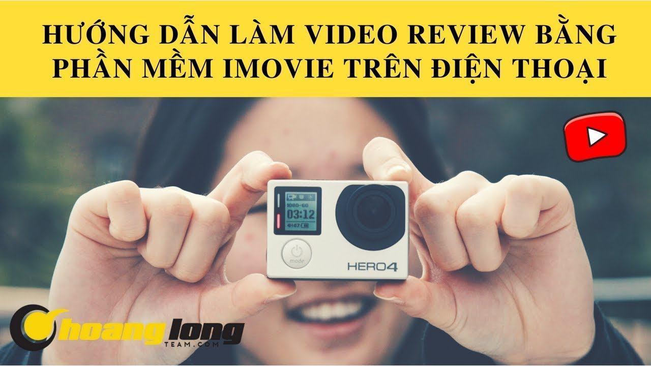hướng dẫn làm video review