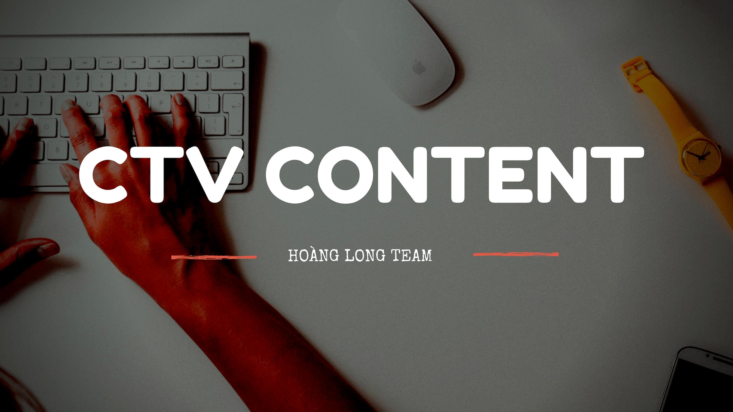 Làm cộng tác viên Content cho Hoàng Long Team