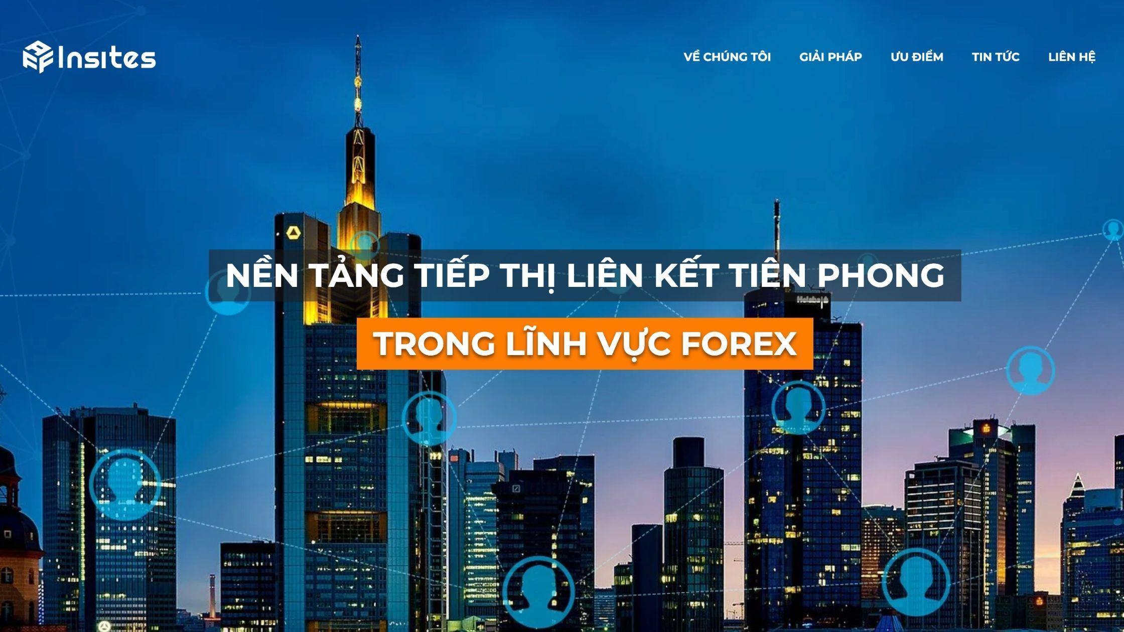 AFFINSITES - Network Affiliate Marketing tiên phòng trong lĩnh vực Forex